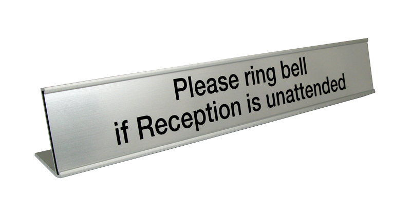 Desk signs - desk nameplate - Please ring bell if Reception is unattended